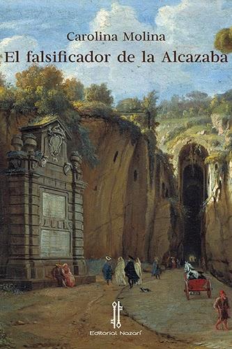 El falsificador de la Alcazaba (Carolina Molina) (Editando con ALEJANDRO SANTIAGO)