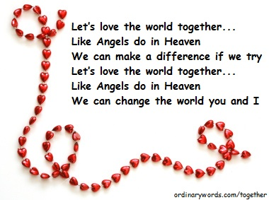 Let's love the world together...