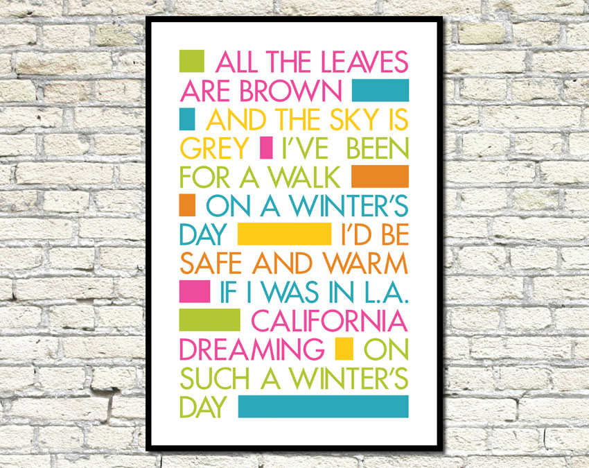 Its about art and design california dreaming song lyrics poster typography poster of california dreaming song lyrics stopboris Choice Image