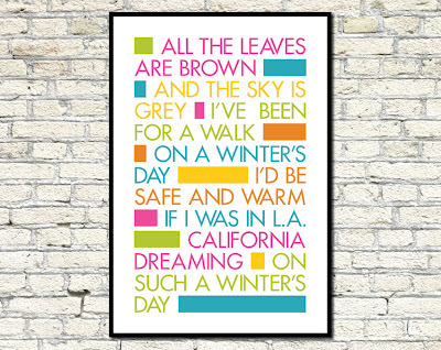 typography poster of California dreaming song lyrics