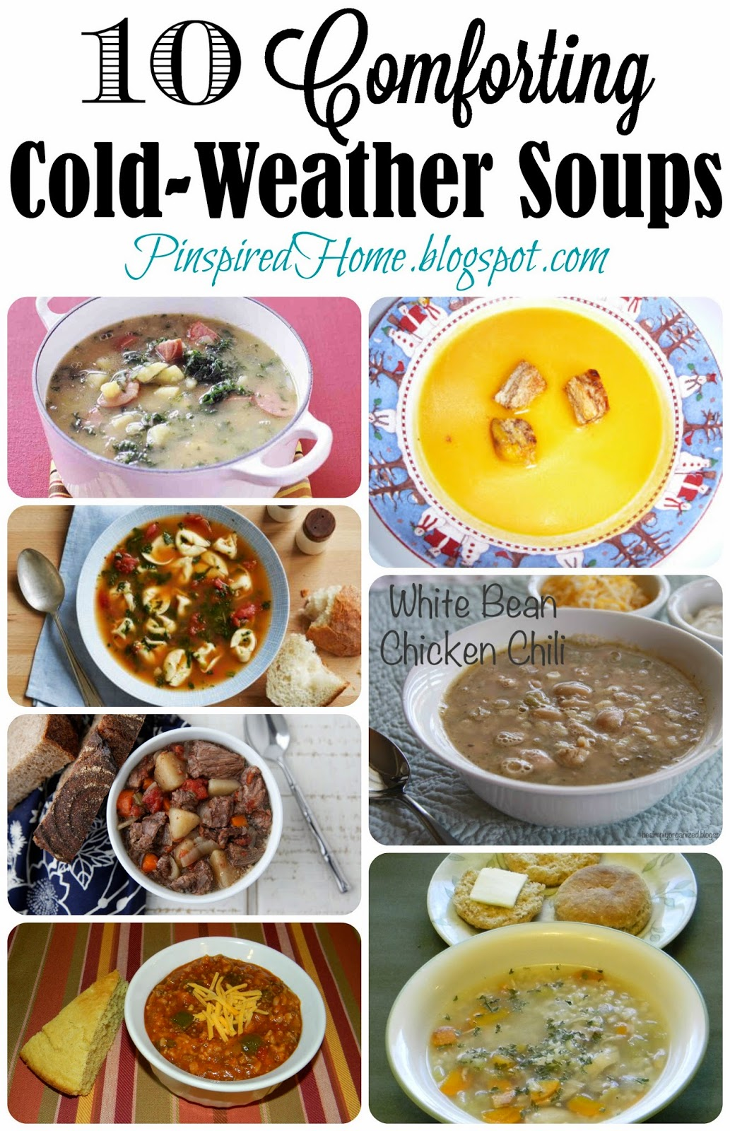 http://pinspiredhome.blogspot.com/2014/10/our-10-favorite-cold-weather-soups.html