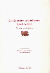 Littérature canadienne québécoise - La ville en écriture