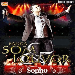 Banda Som e Louvor - Sonho - Áudio DVD - 2011