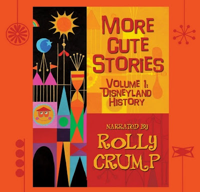 Rolly Crump More Cute Stories iTunes Imagineer Disneyland