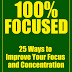 100% Focused - Free Kindle Non-Fiction