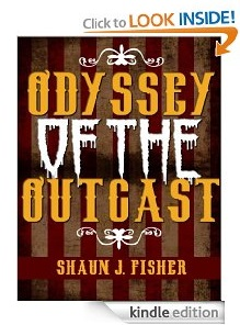 Free eBook Feature: Odyssey of the Outcast by Shaun J. Fisher