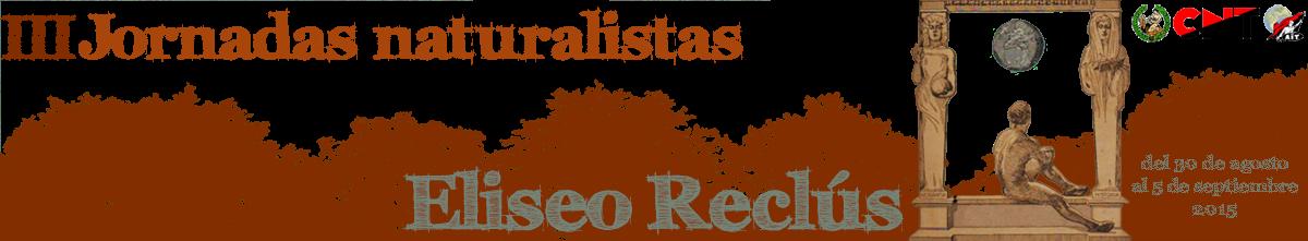 Jornadas Naturalistas Eliseo Reclús