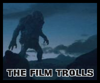 The Film Trolls