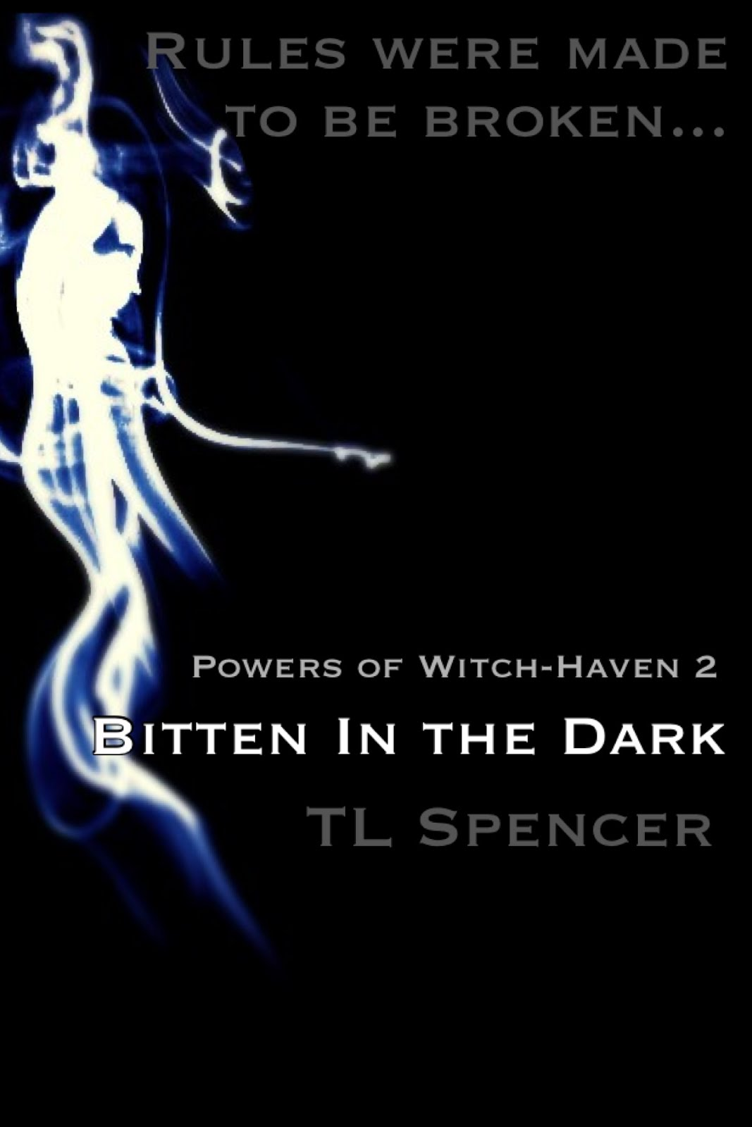 Bitten in the Dark: Powers of Witch-Haven (Book Two)