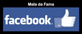 SIGA A MALA DA FAMA!!!!