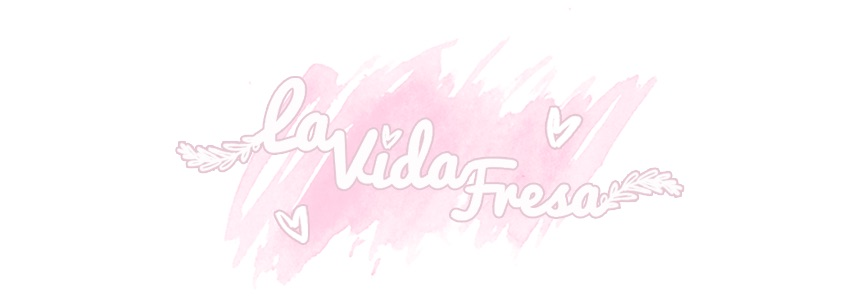 La Vida Fresa | UK Makeup and Beauty Blog