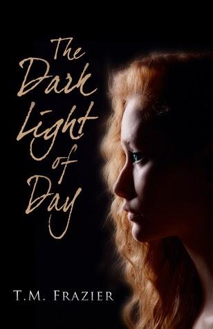 dark light of day by t m frazier