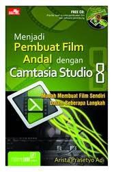 Menjadi Pembuat Film Andal Dengan Camtasia Studio 8