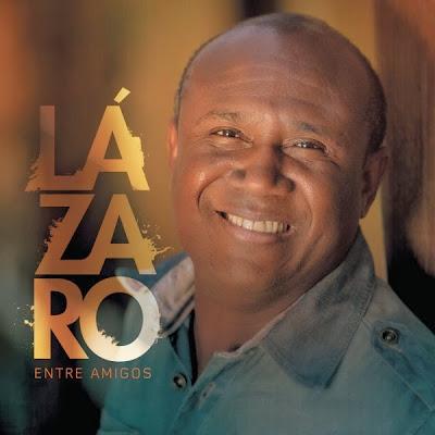 Lázaro - Entre Amigos 2013