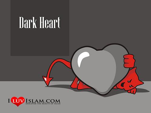 Hati, Heart, Qalbu, Hati Rosak, Hati Hitam, Dark Heart, I Luv Islam, Testi I Luv Islam