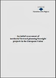 An initial assessment of territorial forward planning/foresight projects in the EU (CoR)
