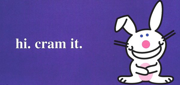 funny quotes happy bunny. funny quotes happy bunny.