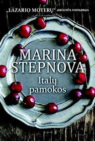 """Šiuo metu skaitau Marina Stepnova """"Italų pamokos""""."""