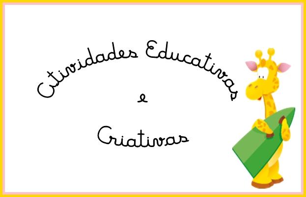 Atividades Educativas e Criativas