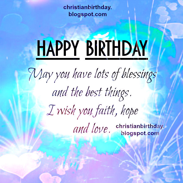 Happy Birthday And Lots Of Blessings Christian Card Christian