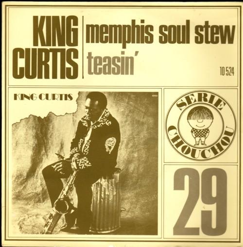 Memphis Soul Stew King Curtis