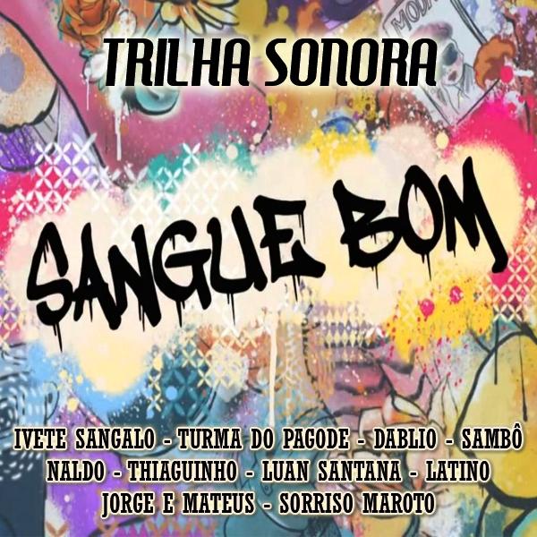 Trilha Sonora Novela Sangue Bom - 2013 (2013)