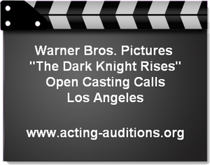 Dark Knight Rises Los Angeles Casting Call