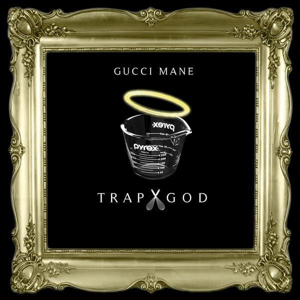 Gucci Mane - Trap God - iTunes Mixtape Cover