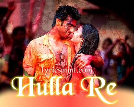 Hulla Re - Arjun Kapoor & Alia Bhatt