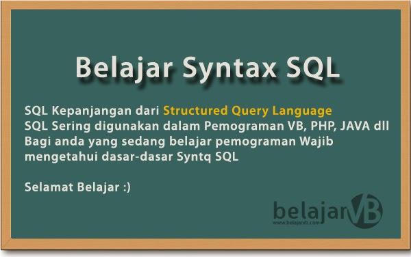 Belajar Syntax SQL Untuk Programmer - Belajar Syntax Source Code Visual Basic
