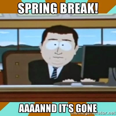 Spring break...aaaannnd it's gone. (from www.traceeorman.com)