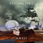 KILLING JOKE – MMXII - 4,5 / 5