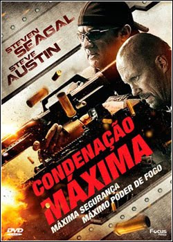 Condenação Máxima – Dublado ou Legendado – 2013