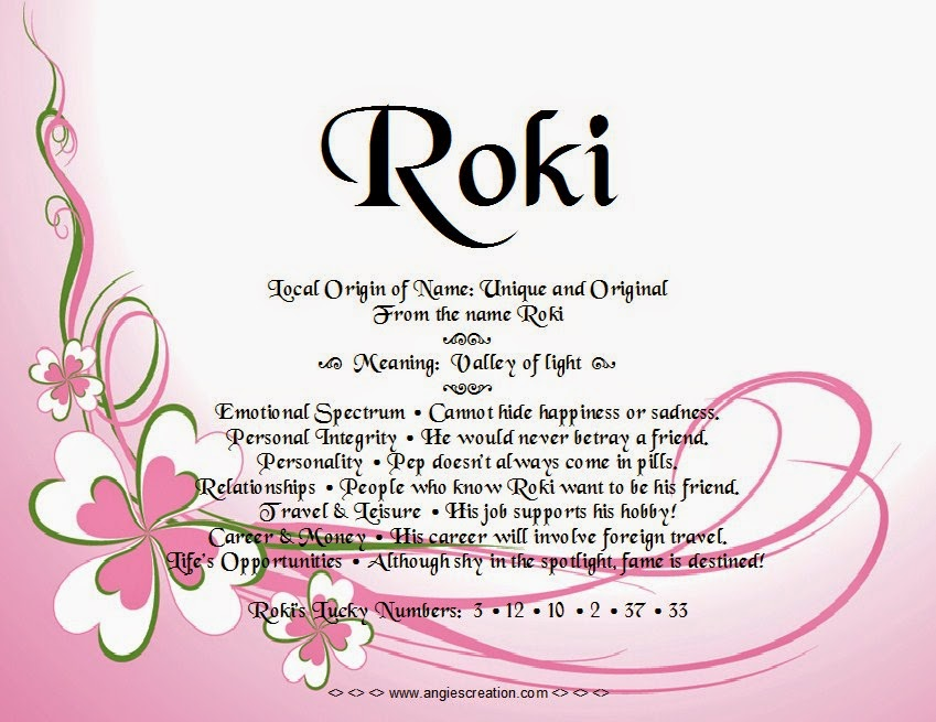 The meaning of the name -  Roki