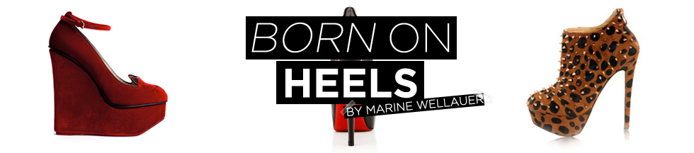 Born on heels by MW