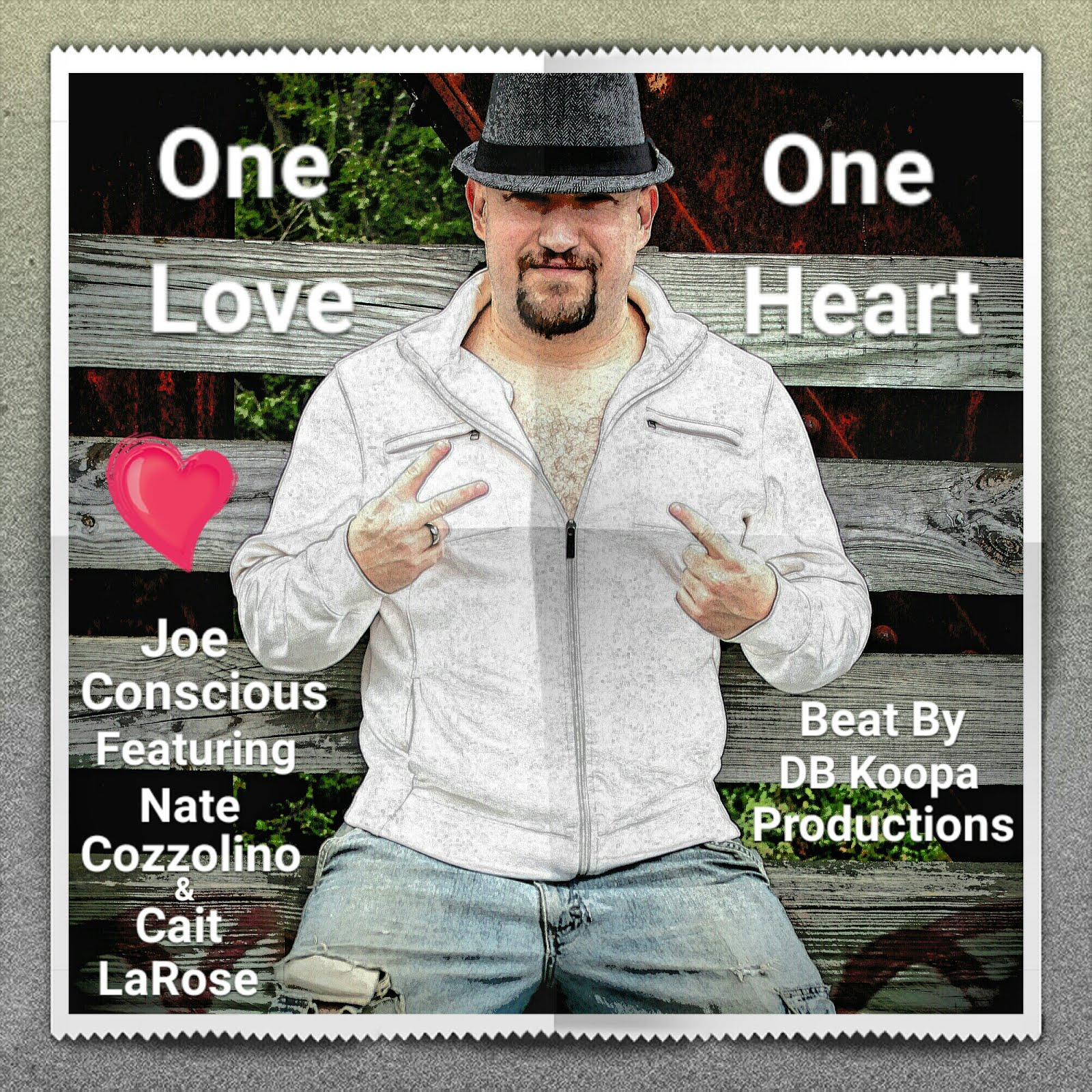 One Love One Heart (feat. Nate Cozzolino & Cait LaRose) by Joe Conscious