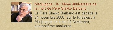 Medjugorje : le 14ème anniversaire de la mort du Père Slavko Barbaric