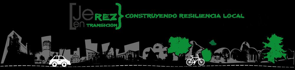 Jerez en transición:construyendo resiliencia local