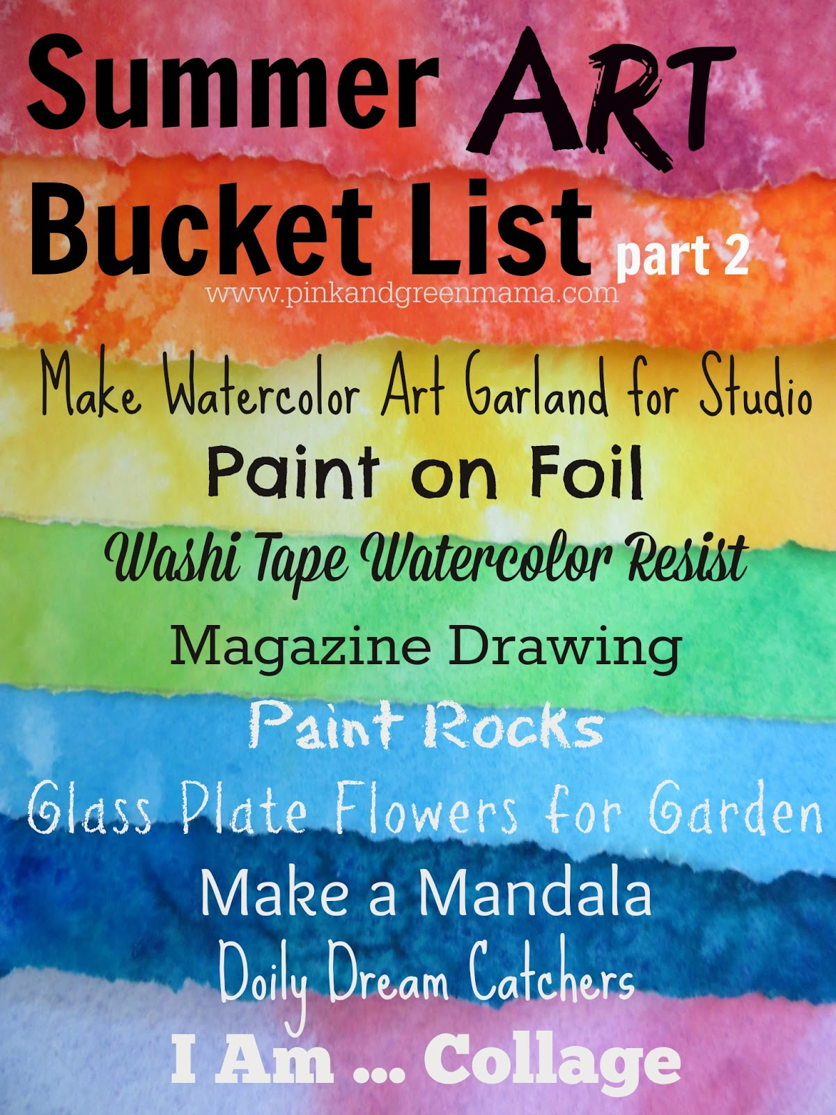 Pink And Green Mama Summer Art Bucket To Do List Part 2 In Case