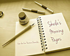 Sheila's Morning Pages