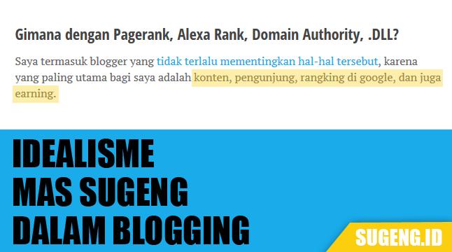 4 Hal yang Lebih Diutamakan Mas Sugeng dalam Ngeblog