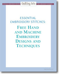 Essential Embroidery Stitches: Free Hand and Machine Embroidery Designs and Techniques.
