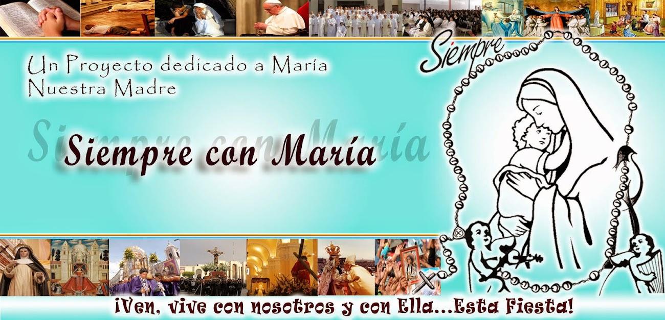 SIEMPRE CON MARIA-BLOG MARIANO
