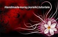 Handmade-kursy ,wzory ,tutoriale