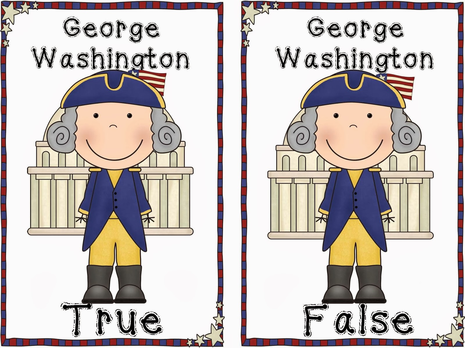 http://www.teacherspayteachers.com/Product/George-Washington-True-and-False-Pocket-Chart-Activity-1059355