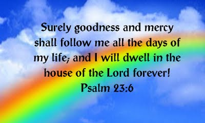 Psalm 23 1 6 NIV http://insidetheshrink-dailygrace.blogspot.com/2011/02/what-is-following-me.html