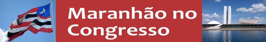 Maranhão no Congresso