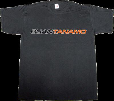 megaupload guantanamo fbi useless copyright useless patents useless Politics t-shirt ephemeral-t-shirts