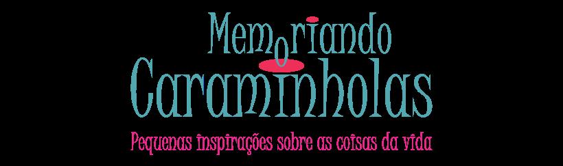 Memoriando Caraminholas