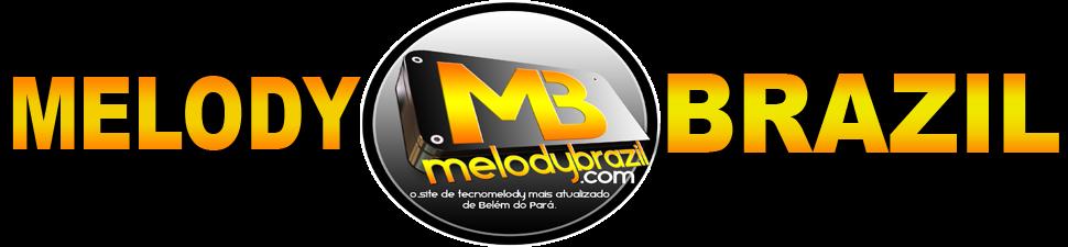 Melody 2014 - Melody Brazil - O Site de Tecnomelody Mais Atualizado de Belém do Pará
